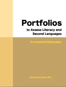 Portfolios to assess literacy and second languages by Sarah Eaton