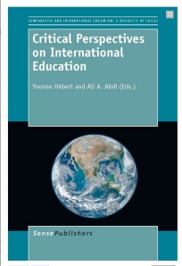 Critical Perspectives on International Education Sarah Eaton